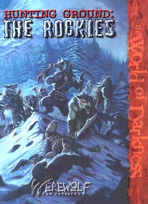 Image for Hunting Ground: The Rockies (Werewolf: The Forsaken)