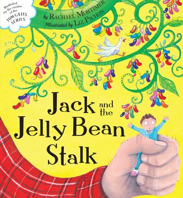 Jack and the Jelly Bean Stalk, Mortimer, Rachael