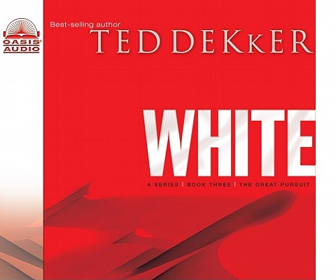 """White (The Circle Trilogy, Book 3) (The Lost History Chronicles) - unabridged audio"", ""Dekker, Ted"""