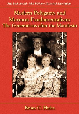 Image for Modern Polygamy and Mormon Fundamentalism: The Generations after the Manifesto