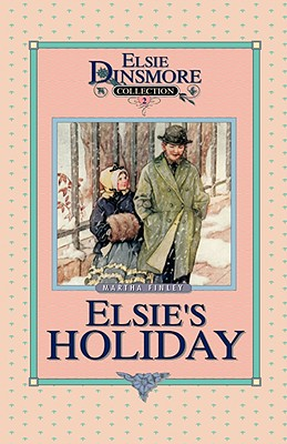 Holidays at Roselands (Elsie Dinsmore Collection), Martha Finley