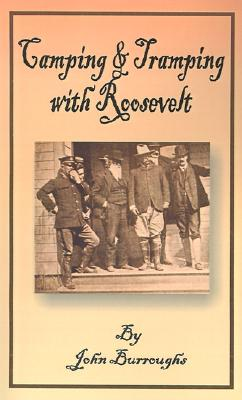 Image for Camping & Tramping with Roosevelt