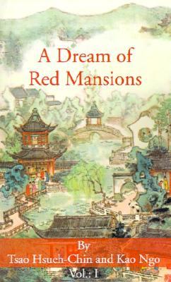 A Dream of Red Mansions, Vol. 1, Hsueh-Chin, Tsao; Ngo, Kao