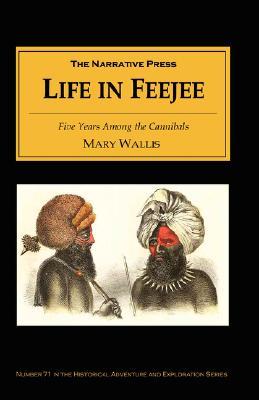 Life in Feejee, Wallis, Mary
