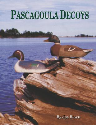 Pascagoula Decoys, Bosco, Joe