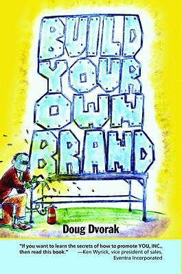 Build Your Own Brand, Dvorak, Doug