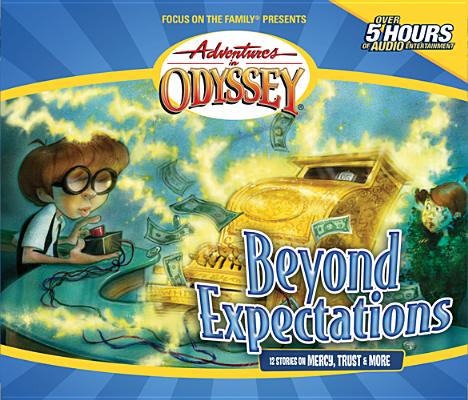 Image for Vol 8 Beyond Expectations (Adventures in Odyssey)