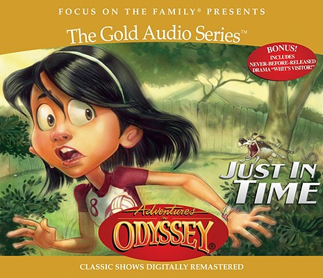 Image for Vol 9 Just in Time (Adventures in Odyssey)