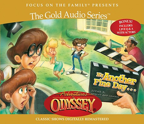 Image for Vol 11 It's Another Fine Day . . . (Adventures in Odyssey)