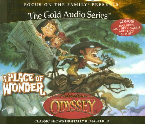 Image for Vol 15 A Place of Wonder (Adventures in Odyssey)