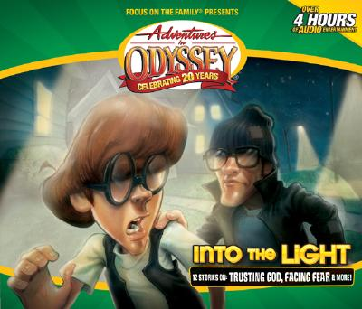 Image for Vol 47 Into the Light: Adventures in Odyssey