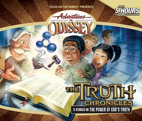 Image for The Truth Chronicles (Adventures in Odyssey)