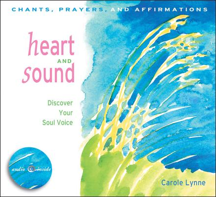 Image for Heart and Sound: Discover Your Soul Voice