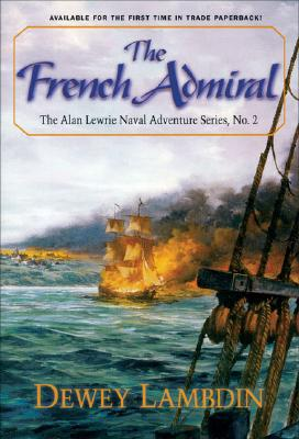 The French Admiral (Alan Lewrie Naval Adventures), Dewey Lambdin