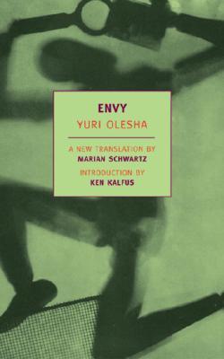 Envy (New York Review Books Classics), Yuri Olesha