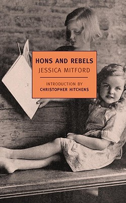 Hons and Rebels (New York Review Books Classics), Jessica Mitford