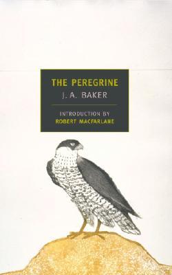 The Peregrine (New York Review Books Classics), Baker, J. A.; Macfarlane, Robert [Introduction]