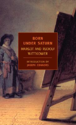 Image for Born Under Saturn: The Character and Conduct of Artists (New York Review Books Classics)