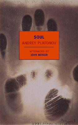 Soul: And Other Stories, Andrey Platonov