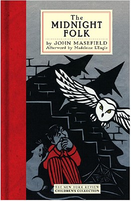The Midnight Folk (New York Review Children's Collection), Masefield, John