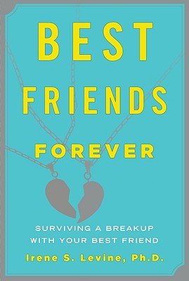 Image for Best Friends Forever: Surviving a Breakup with Your Best Friend