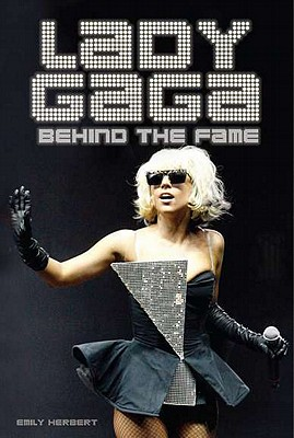 Image for Lady Gaga: Behind The Fame