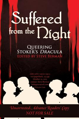 Image for Suffered from the Night: Queering Stoker's Dracula