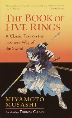 The Book of Five Rings, Musashi, Miyamoto; Cleary, Thomas [Translator]
