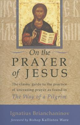 On the Prayer of Jesus, IGNATIUS BRIANCHANINOV