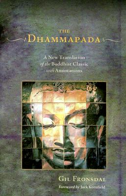 Image for The Dhammapada: A New Translation of the Buddhist Classic with Annotations