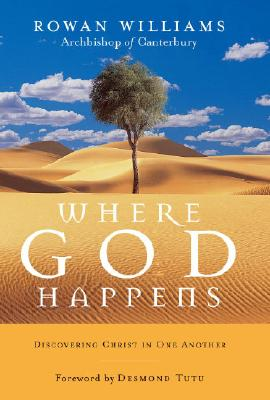Image for Where God Happens: Discovering Christ in One Another