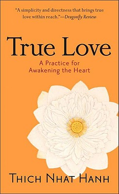 Image for True Love: A Practice for Awakening the Heart