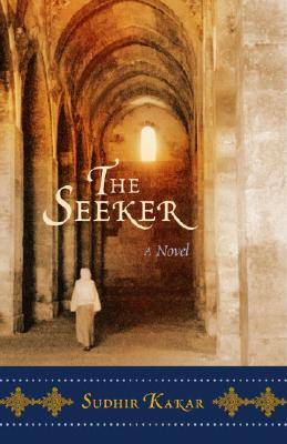 The Seeker (A Novel), Kakar, Sudhir