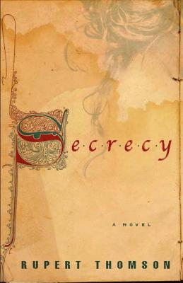 Secrecy, Rupert Thomson