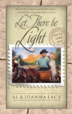 Image for Let There Be Light (Mail Order Bride Series 10)