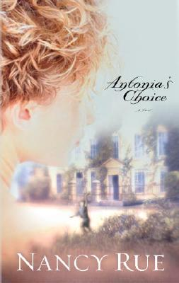 Image for Antonia's Choice