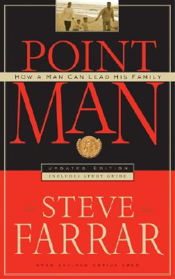 Image for Point Man : How a Man Can Lead His Family