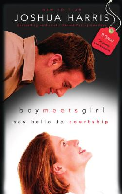 Image for Boy Meets Girl: Say Hello to Courtship