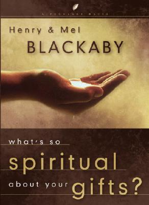 Image for What's So Spiritual About Your Gifts? (LifeChange Books)