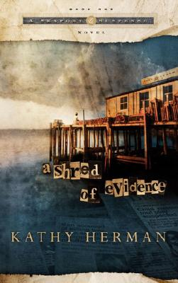 Image for A Shred of Evidence (Seaport Suspense #1)