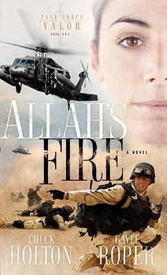 Image for Allah's Fire (Task Force Valor Series #1)