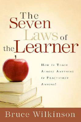 Image for The Seven Laws of the Learner: How to Teach Almost Anything to Practically Anyone