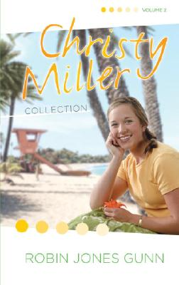 CHRISTY MILLER COLLECTION VOLUME 2, GUNN, ROBIN JONES