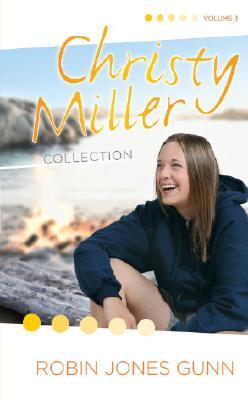 True Friends/Starry Night/Seventeen Wishes (The Christy Miller Series 7-9) (Christy Miller Collection, Volume 3), Robin Jones Gunn