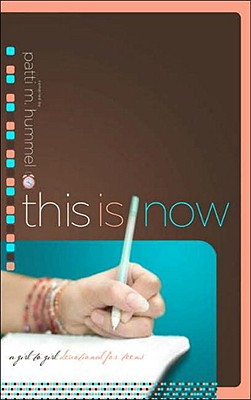 Image for This Is Now: A Girl-to-Girl Devotional for Teens