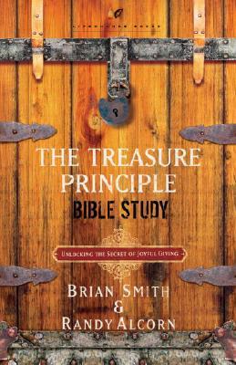 Image for The Treasure Principle Bible Study: Unlocking the Secret of Joyful Giving