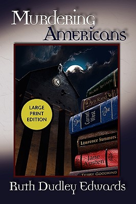 Murdering Americans, Edwards, Ruth Dudley
