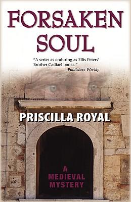 Forsaken Soul (Medieval Mysteries (Poison Pen)), Priscilla Royal
