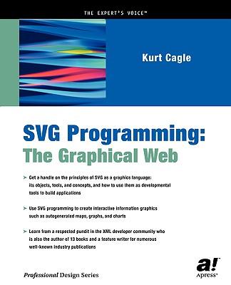 SVG Programming: The Graphical Web, Cagle, Kurt