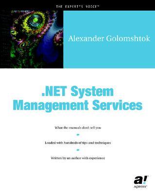 .NET System Management Services, Golomshtok, Alexander
